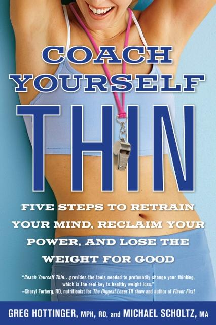 Coach Yourself Thin: 5 Essential Skills for Facilitating Sustainable Weight Loss